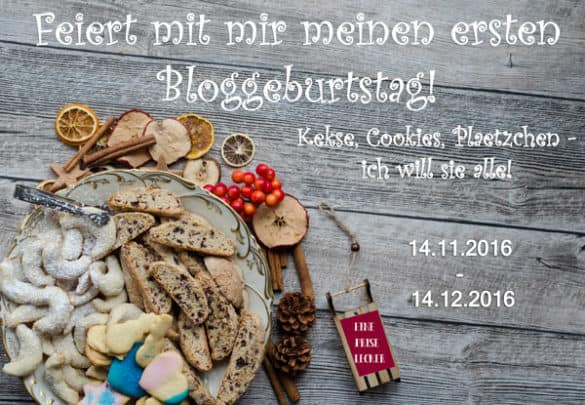 Eine Prise Lecker first Blogbirthday. Cookie Event!