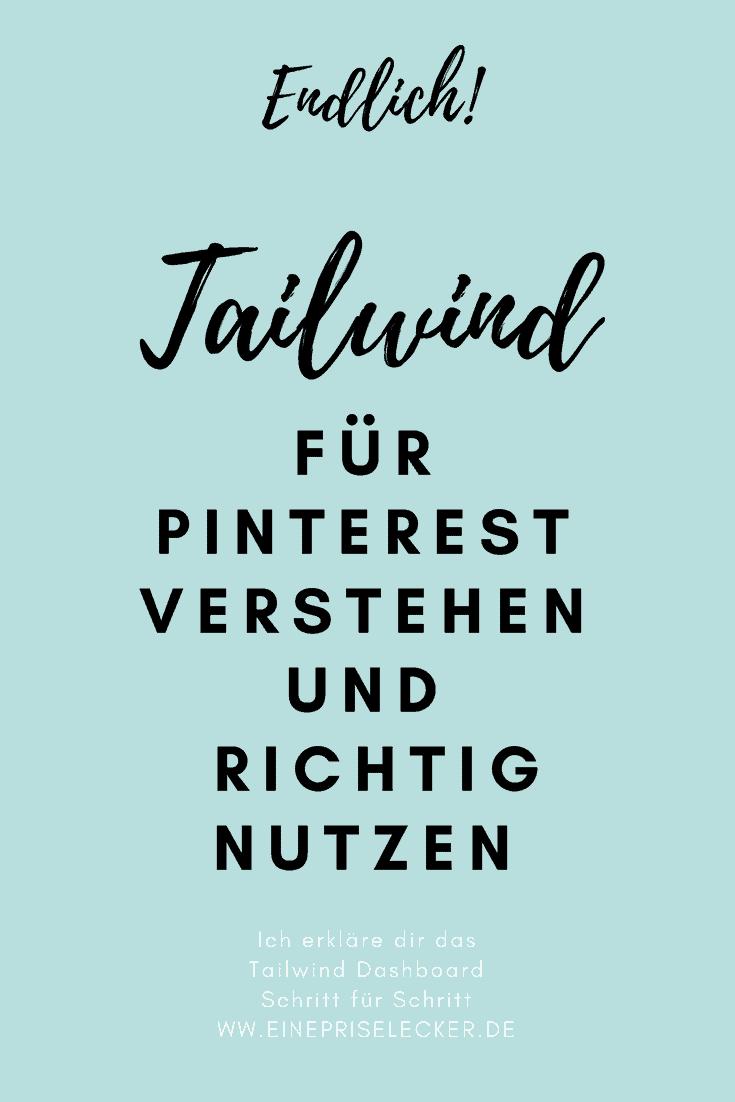 Textbild: Tailwind für Pinterest richtig und einfach nutzen.www.einepriselecker.de