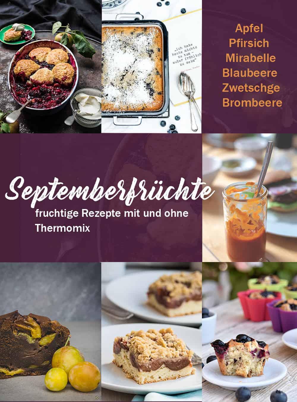 Collage von unterschiedlichen Rezepten mit Septemberfrüchten