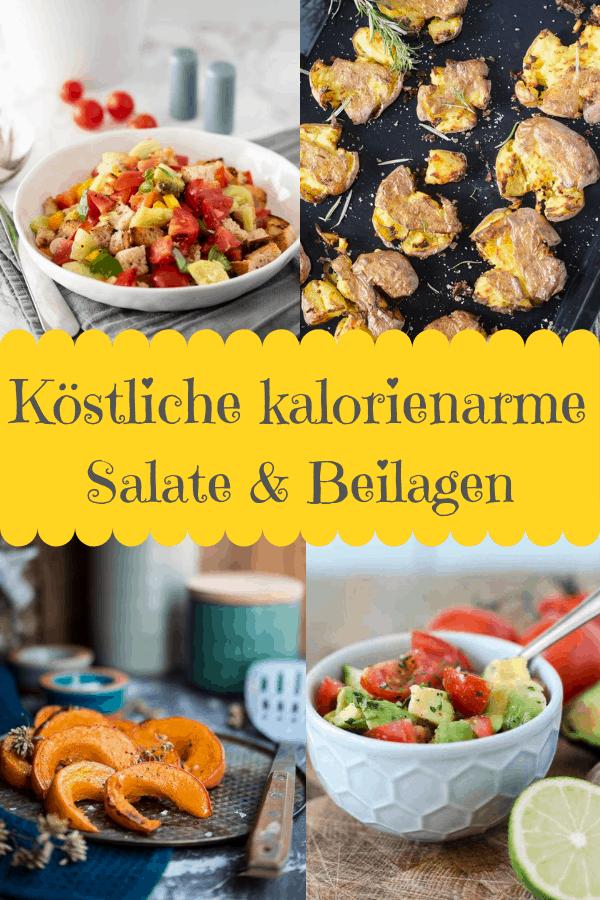 Collage von 4 Bildern von Salaten und Beilagen mit Text in der Mitte: Köstliche und kalorienarme Salate und Beilagen.