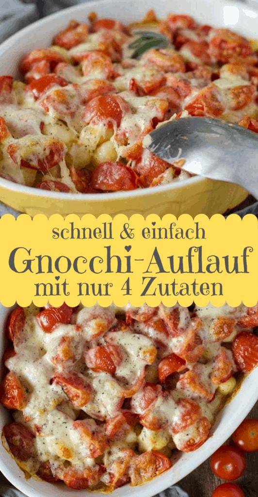Collage von 2 Fotos vom Gnocchi-Auflauf mit Tomaten und Mozzeralle mit Text in der Mitte.