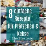 8 einfache Rezepte für Plätzchen & Kekse