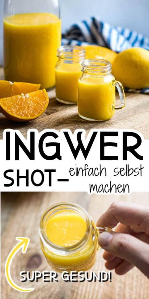 Collage von 2 Bildern des Ingwer Shot mit Text in der Mitte