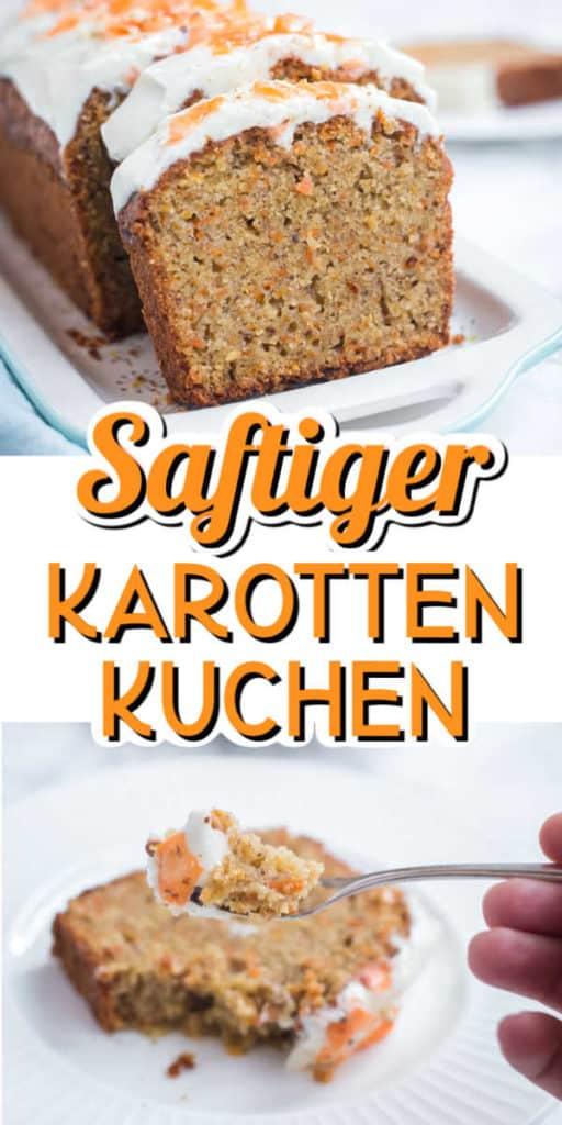 Collage von 2 Bildern des Karottenkuchen mit Text in der Mitte