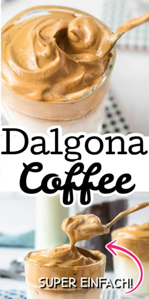 Collage von 2 Bildern des Dalgona Coffee mit Text in der Mitte