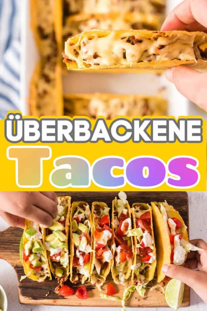 Collage von zwei Bildern der überbackenen Tacos mit Text in der Mitte